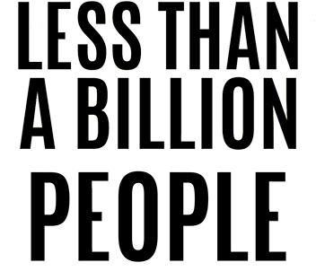 Less Than a Billion People